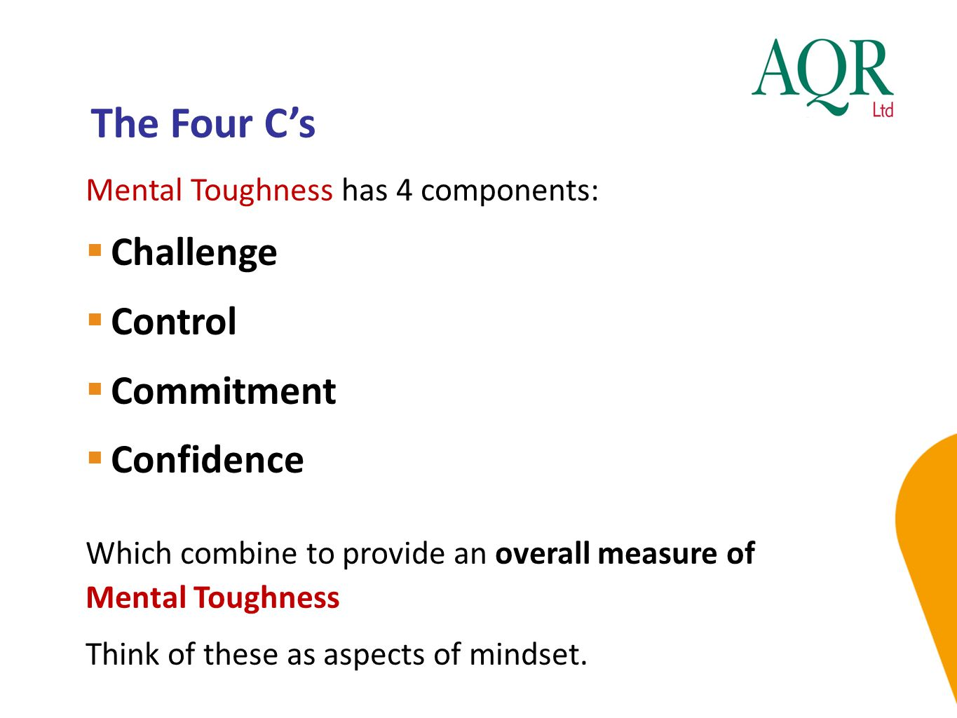 The Four C's Challenge Control Commitment Confidence