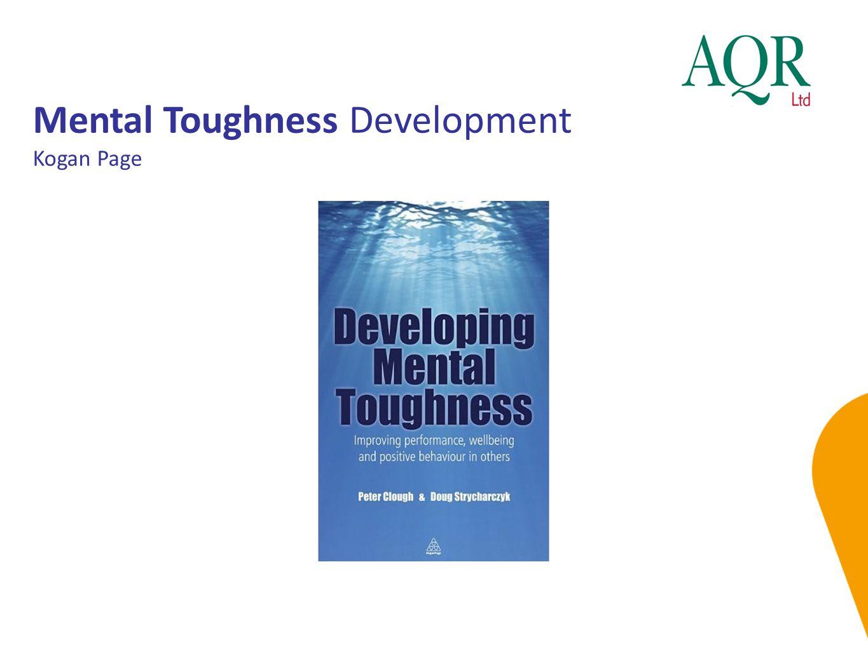Mental Toughness Development Kogan Page
