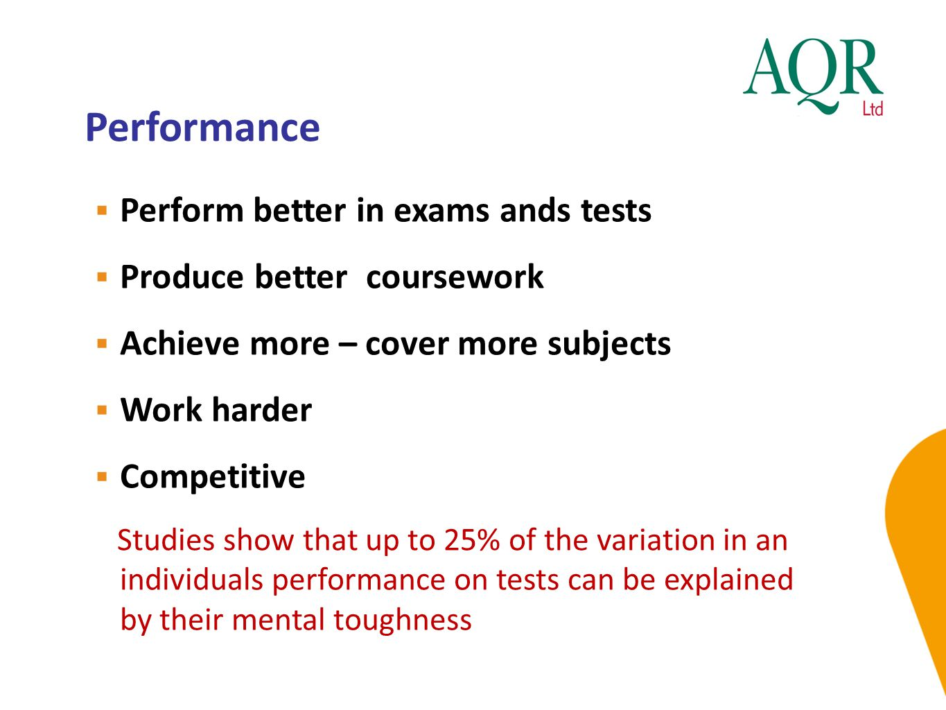 Performance Perform better in exams ands tests