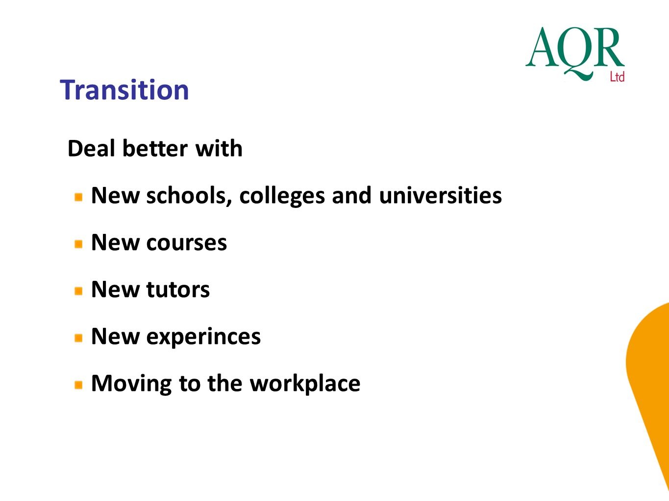 Transition Deal better with New schools, colleges and universities
