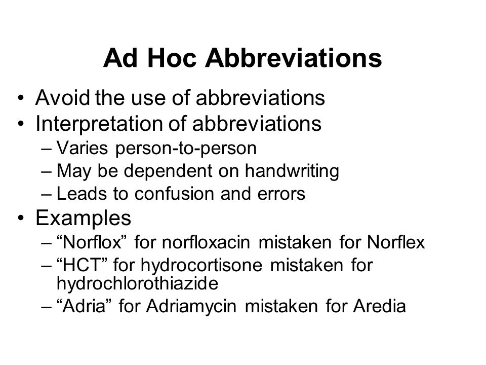 Ad Hoc Abbreviations Avoid the use of abbreviations