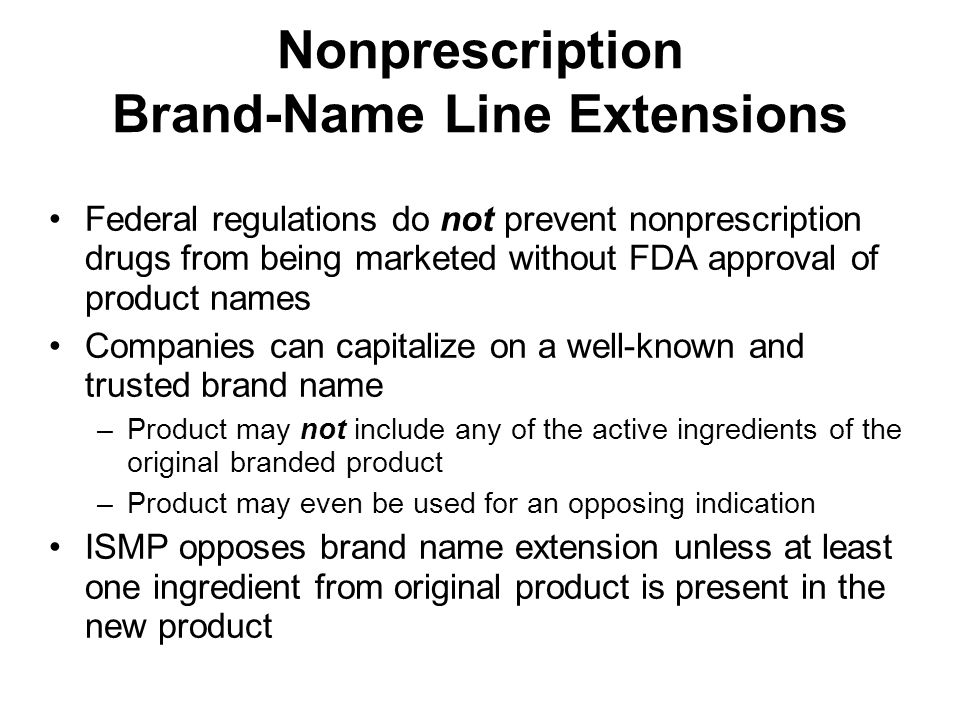 Nonprescription Brand-Name Line Extensions