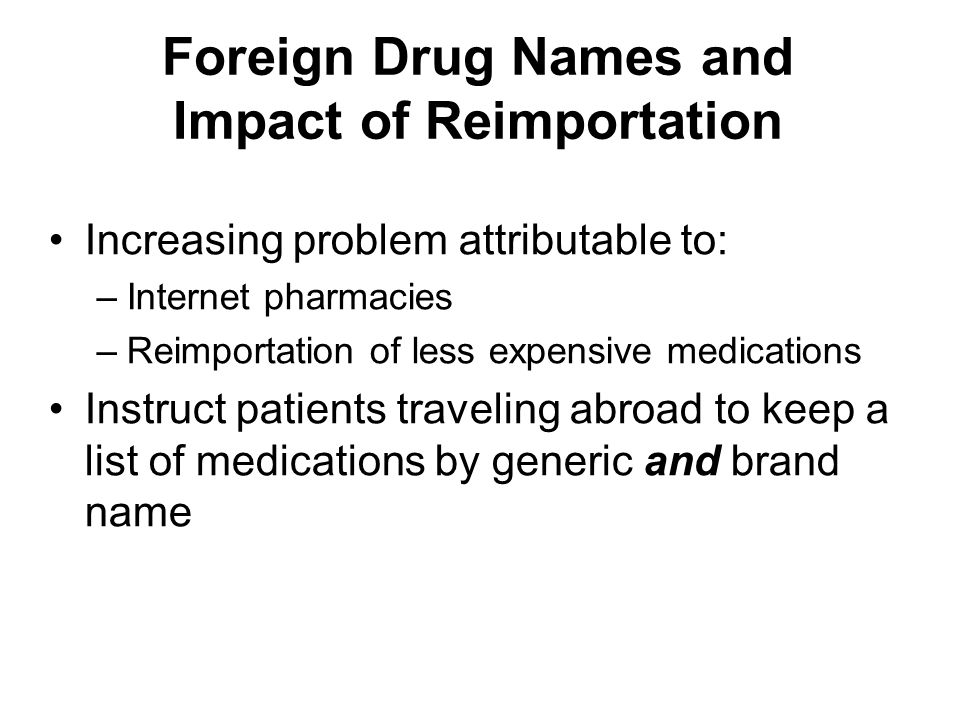 Foreign Drug Names and Impact of Reimportation