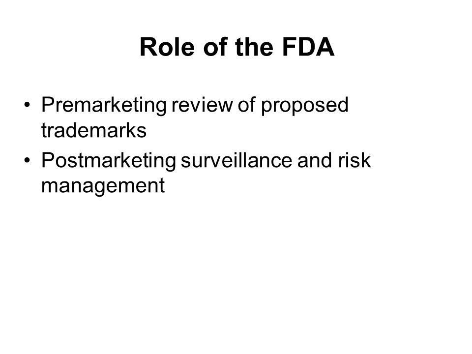 Role of the FDA Premarketing review of proposed trademarks