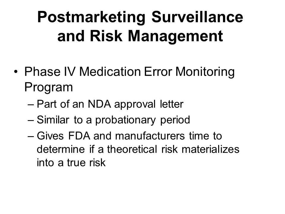 Postmarketing Surveillance and Risk Management