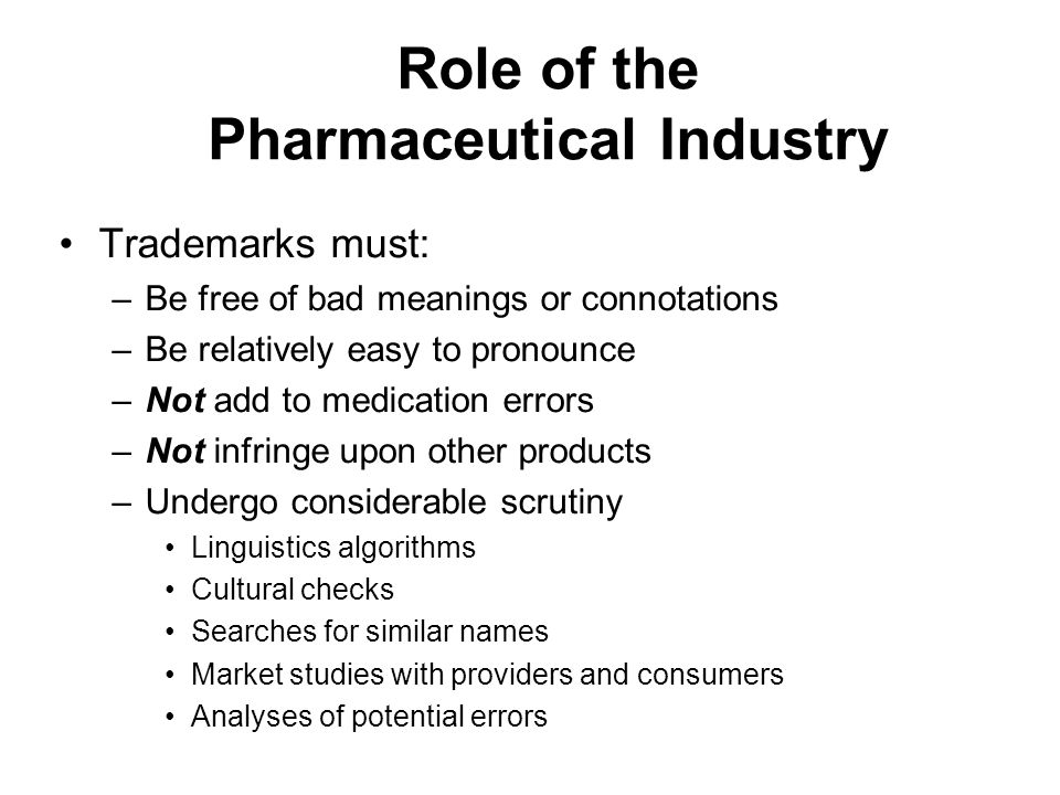 Role of the Pharmaceutical Industry