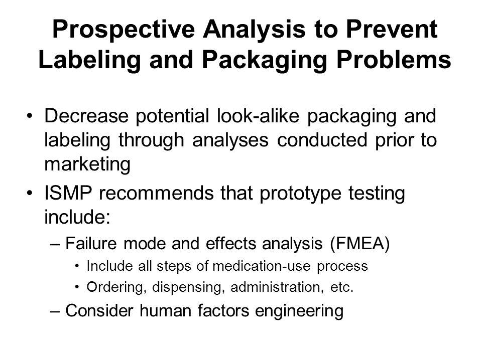 Prospective Analysis to Prevent Labeling and Packaging Problems