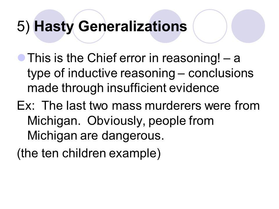 5) Hasty Generalizations