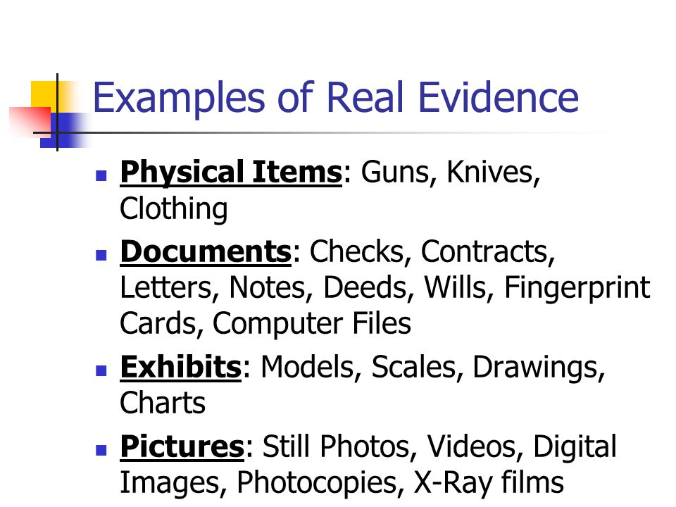 Examples of Real Evidence