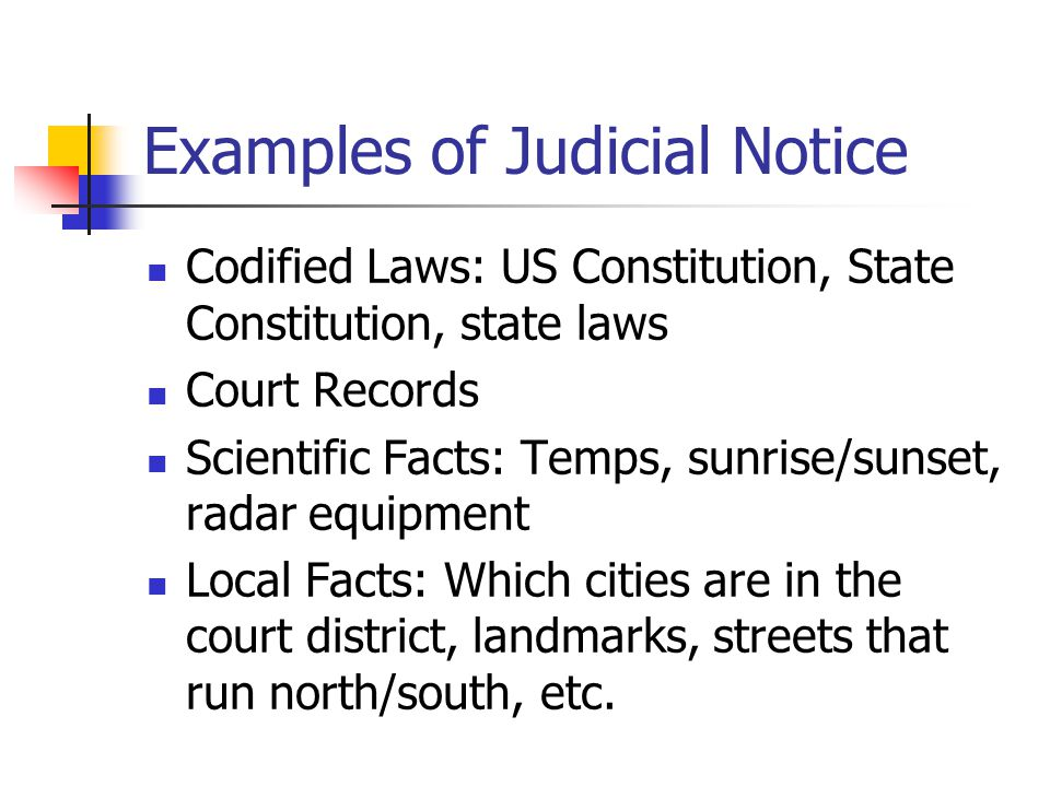 Examples of Judicial Notice