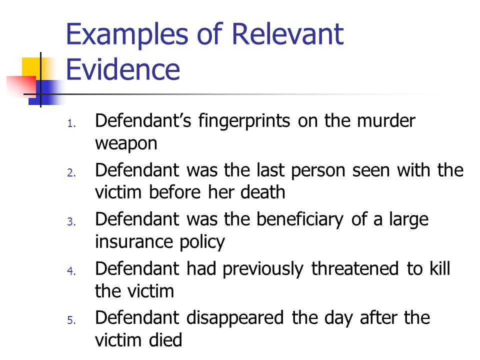 Examples of Relevant Evidence