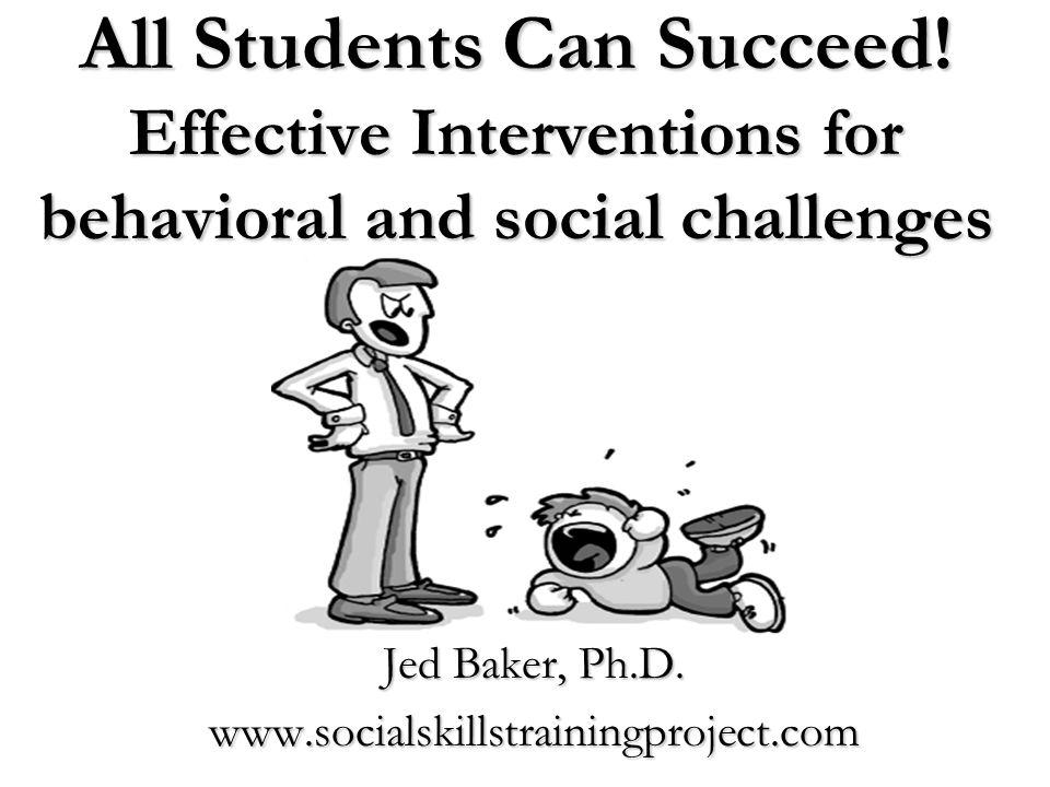 Jed Baker, Ph.D. www.socialskillstrainingproject.com