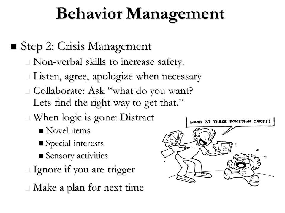 Behavior Management Step 2: Crisis Management