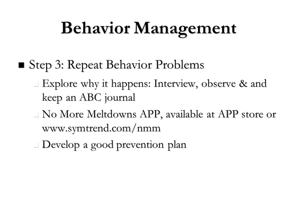 Behavior Management Step 3: Repeat Behavior Problems
