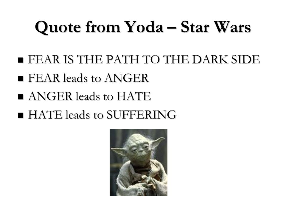 Quote from Yoda – Star Wars