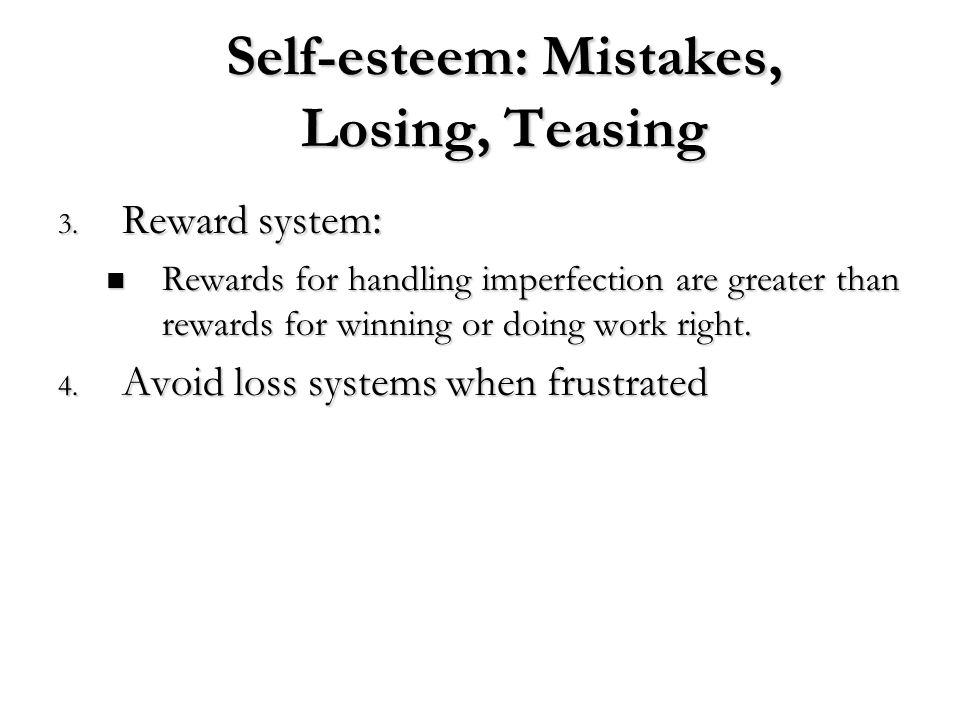 Self-esteem: Mistakes, Losing, Teasing