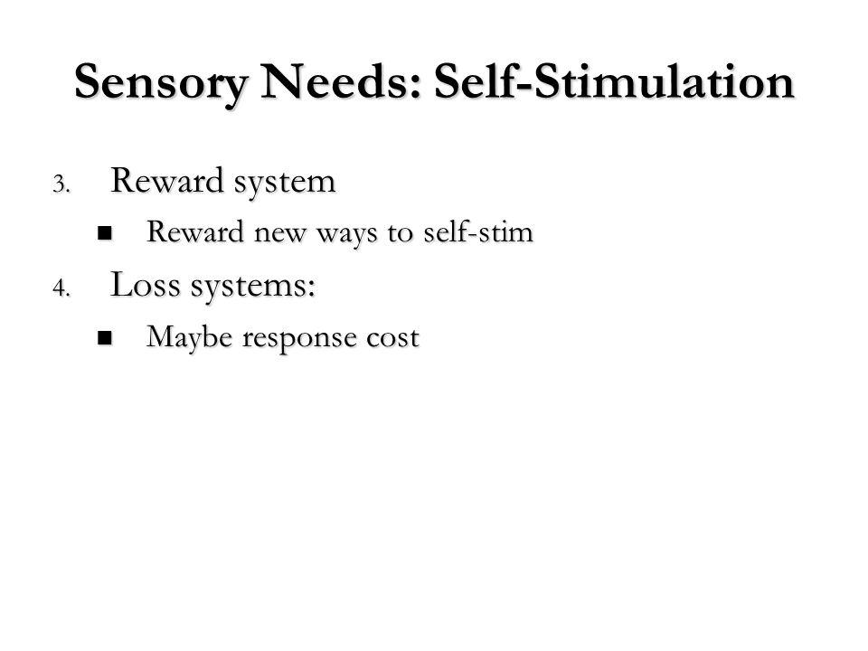 Sensory Needs: Self-Stimulation