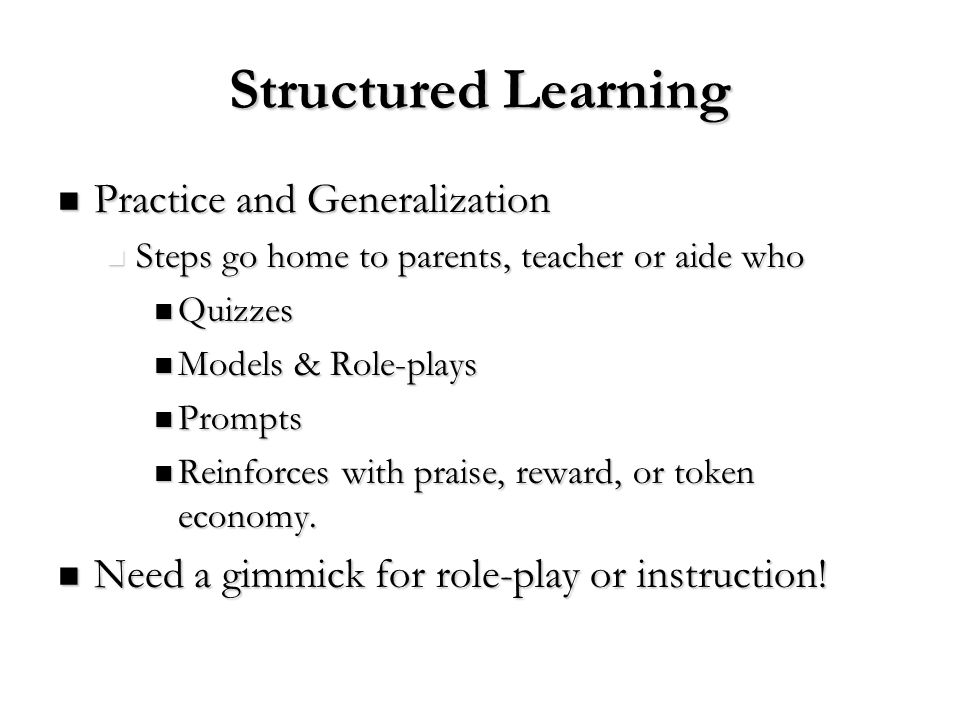 Structured Learning Practice and Generalization