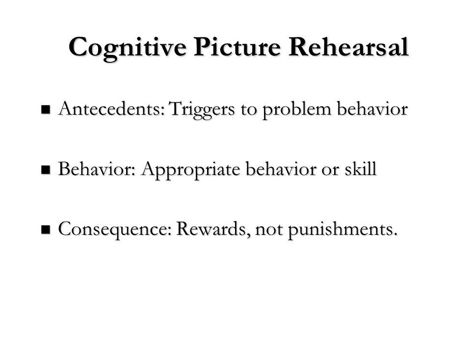 Cognitive Picture Rehearsal