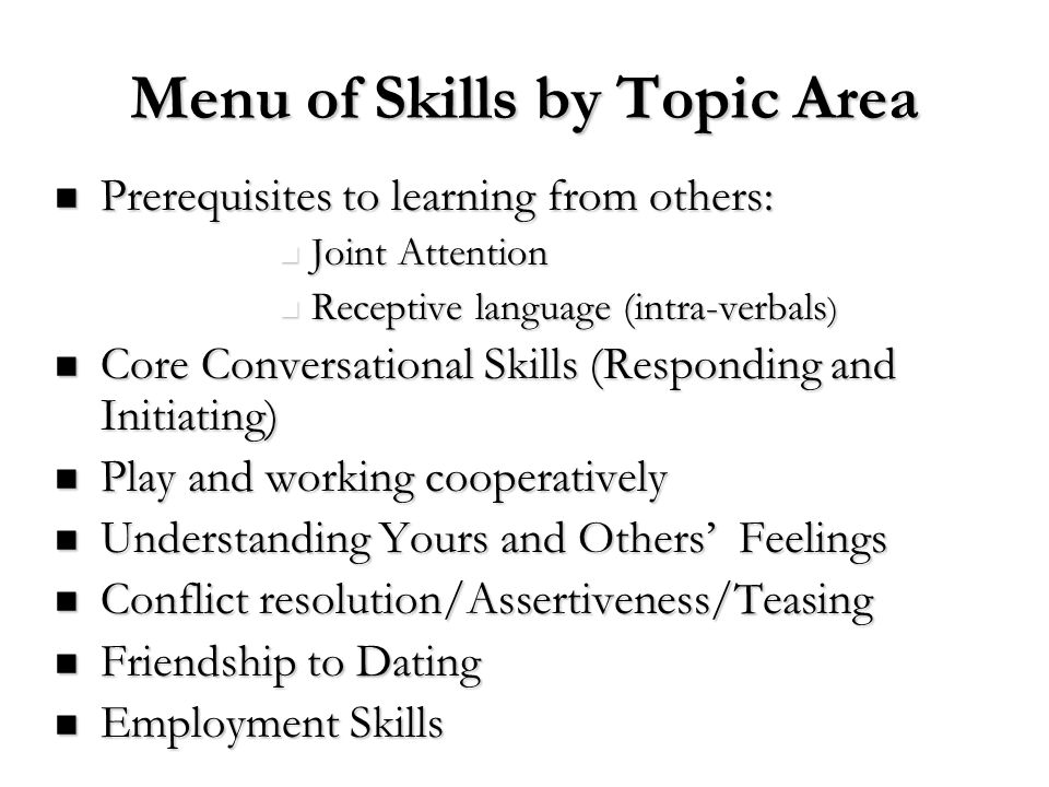 Menu of Skills by Topic Area