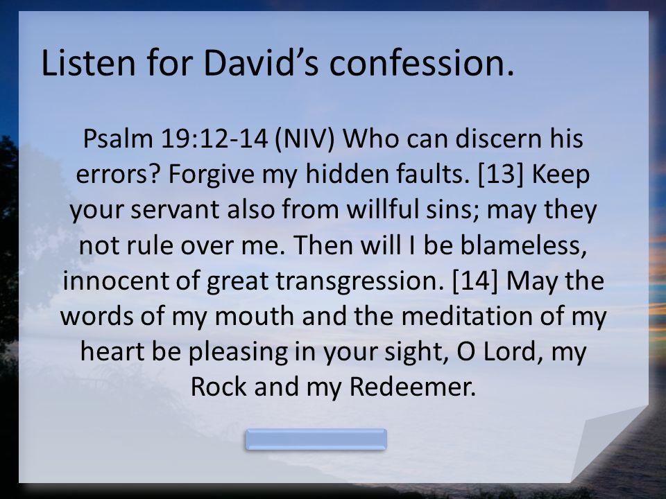 Listen for David's confession.