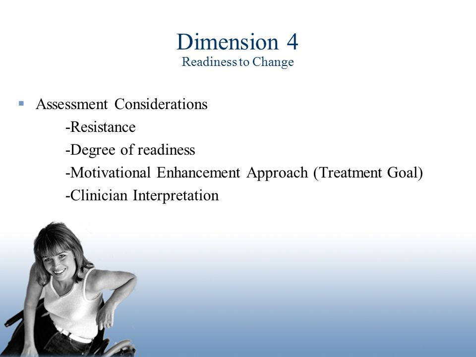 Dimension 4 Readiness to Change