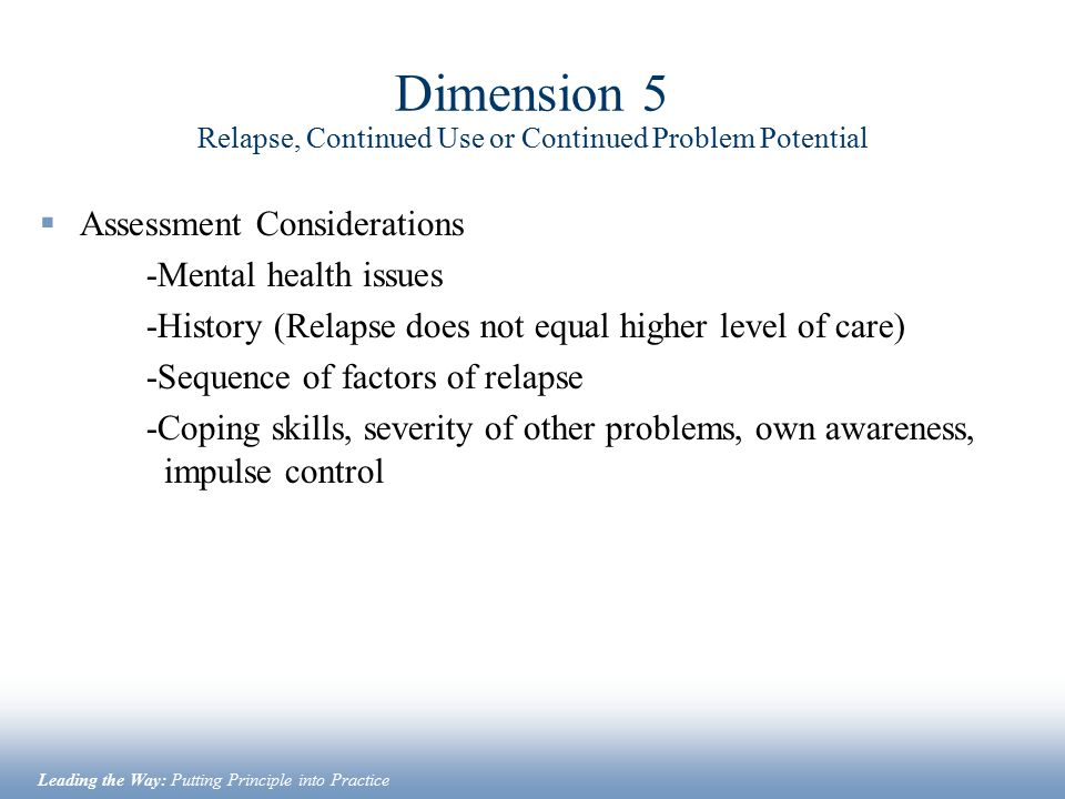 Dimension 5 Relapse, Continued Use or Continued Problem Potential