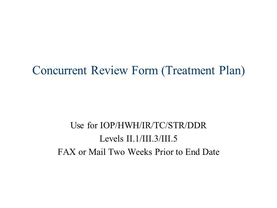 Concurrent Review Form (Treatment Plan)