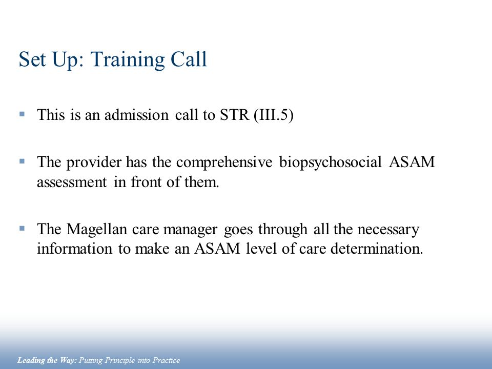 Set Up: Training Call This is an admission call to STR (III.5)
