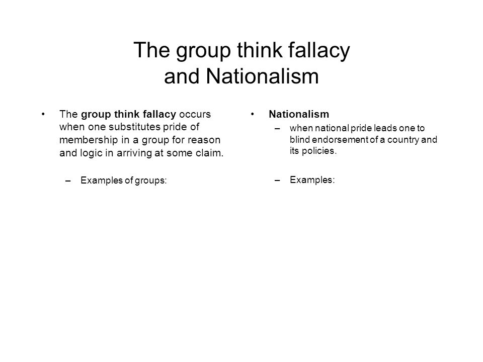 The group think fallacy and Nationalism