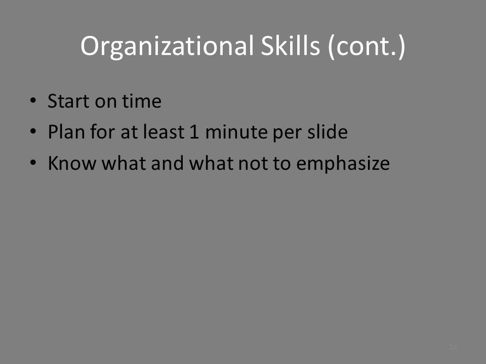 Organizational Skills (cont.)