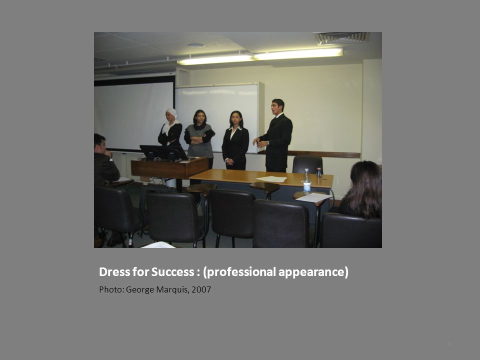 Dress for Success : (professional appearance)