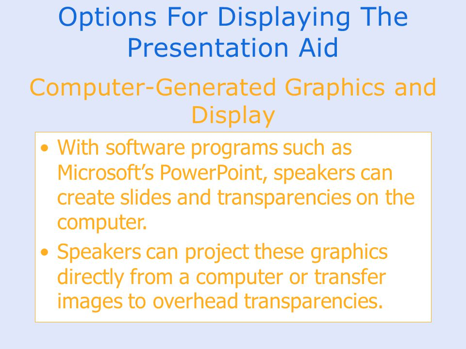 Options For Displaying The Presentation Aid