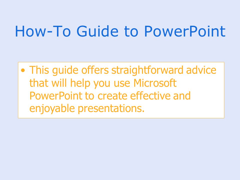 How-To Guide to PowerPoint