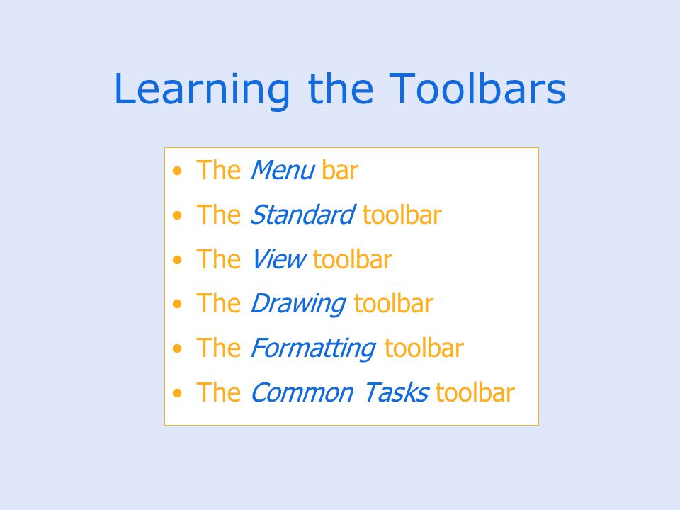 Learning the Toolbars The Menu bar The Standard toolbar