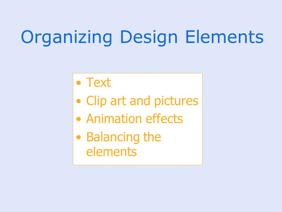 Organizing Design Elements