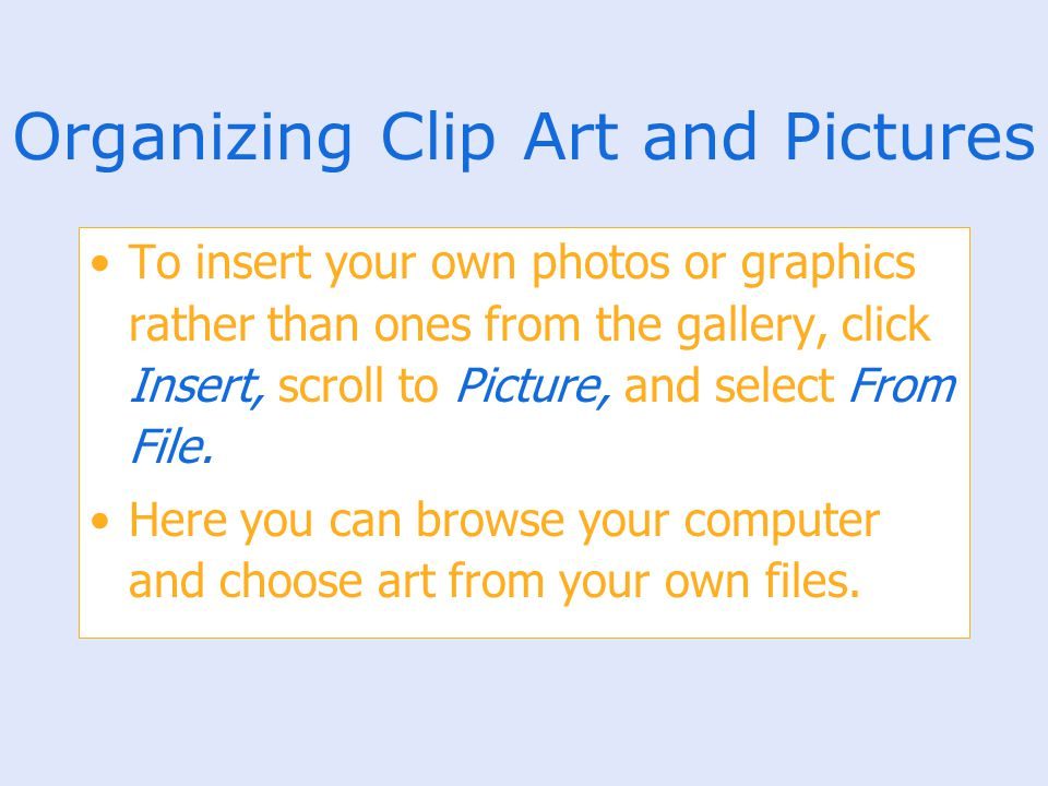 Organizing Clip Art and Pictures