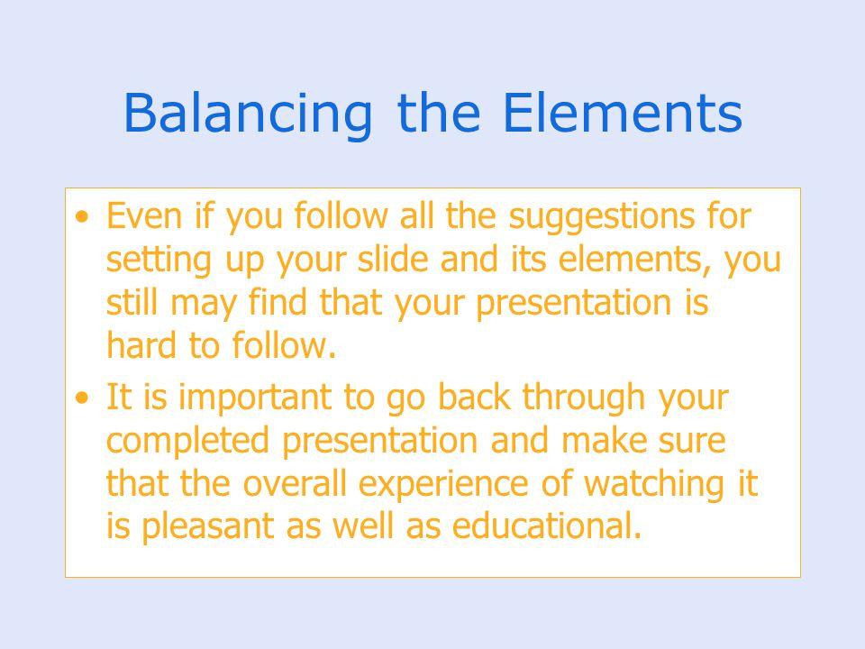 Balancing the Elements