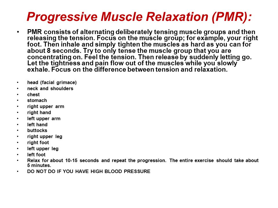 Progressive Muscle Relaxation (PMR):