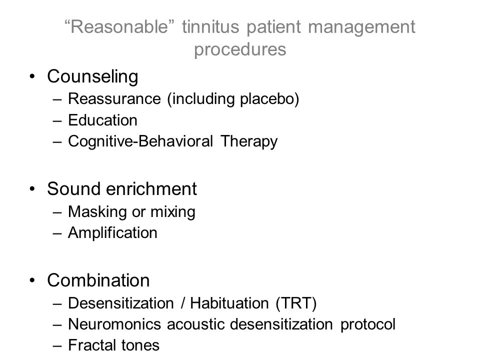 Reasonable tinnitus patient management procedures