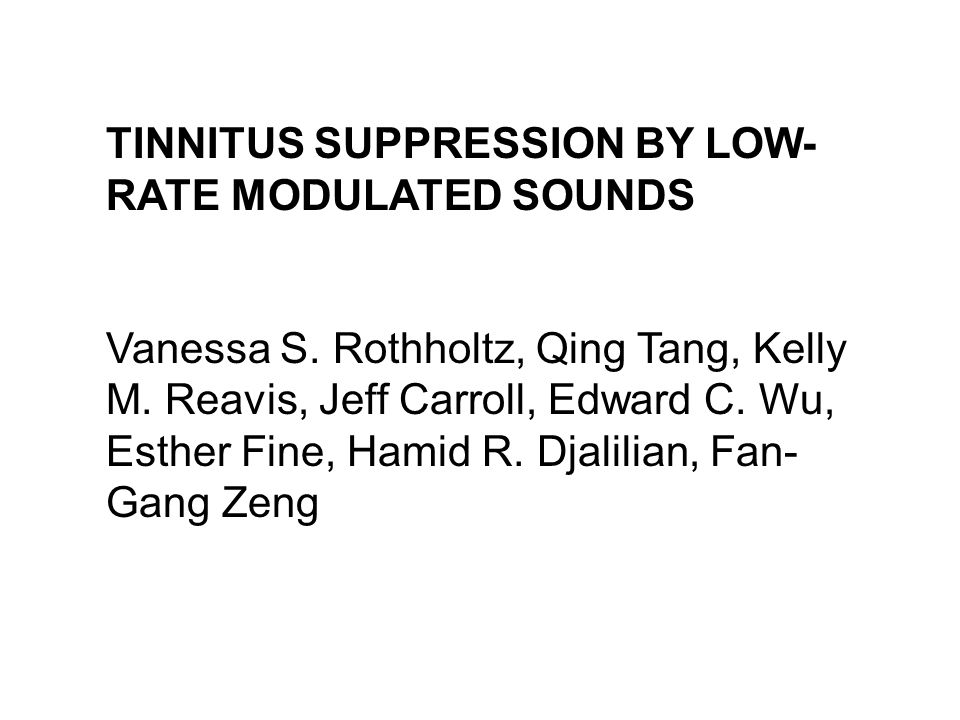TINNITUS SUPPRESSION BY LOW-RATE MODULATED SOUNDS