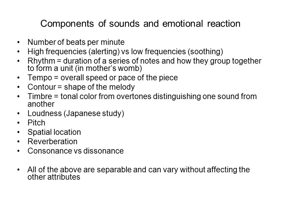 Components of sounds and emotional reaction