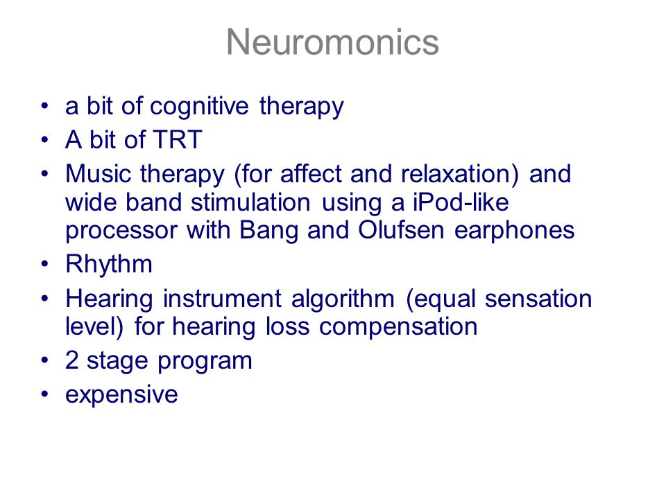 Neuromonics a bit of cognitive therapy A bit of TRT