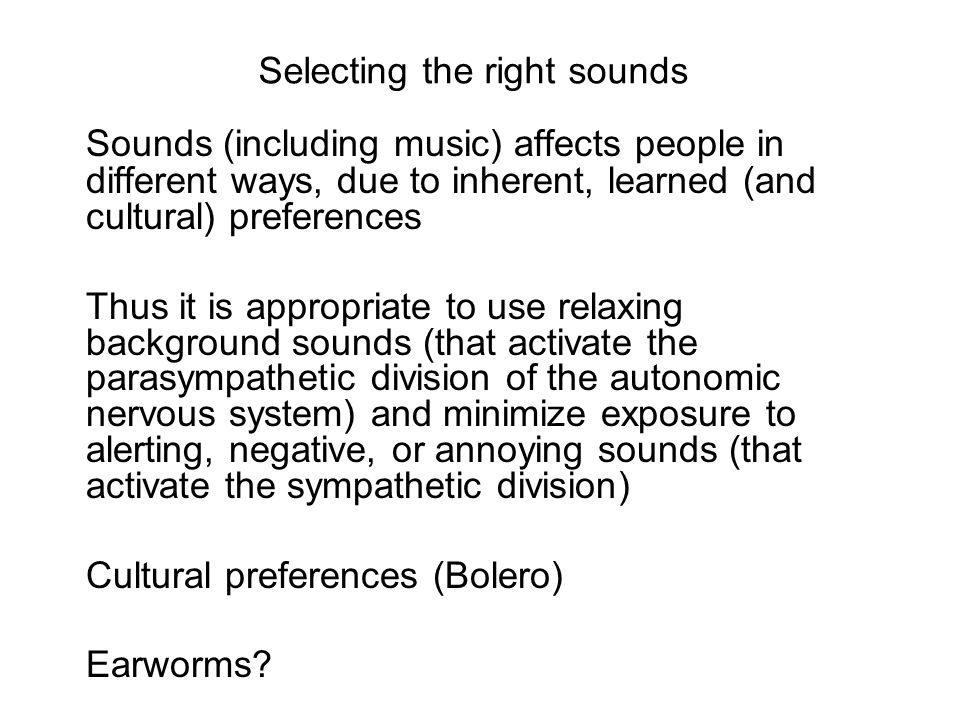 Selecting the right sounds