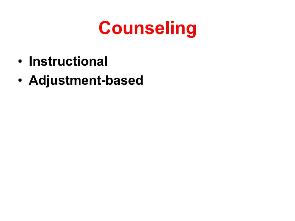 Counseling Instructional Adjustment-based