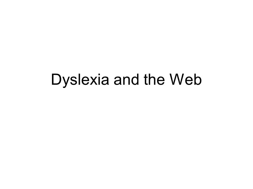 Dyslexia and the Web