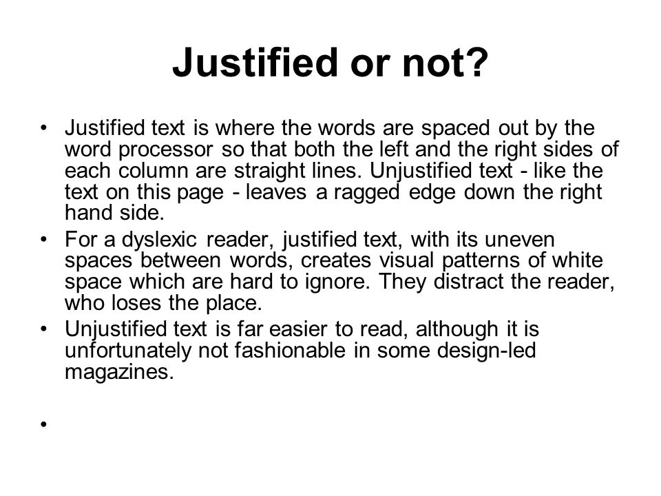 Justified or not