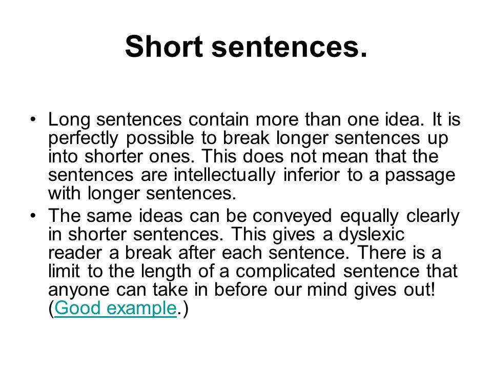 Short sentences.