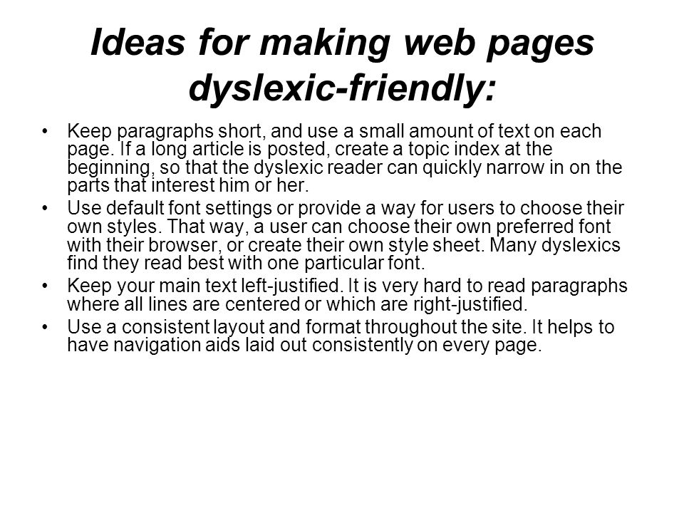 Ideas for making web pages dyslexic-friendly: