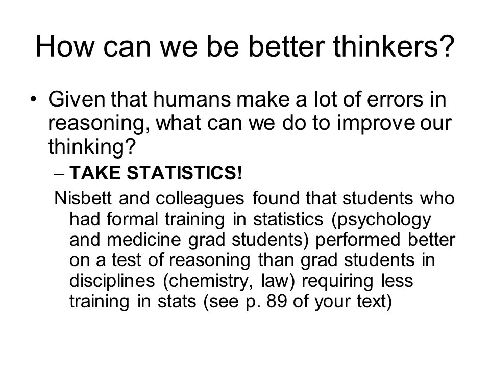 How can we be better thinkers